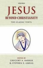 Jesus Beyond Christianity: The Classic Texts-ExLibrary