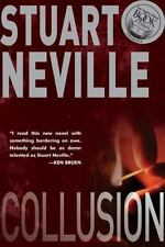 Collusion by Stuart Neville (2012, Paperback)