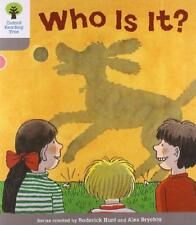 Oxford Reading Tree: Stage 1: First Words: Who Is It? (Ort First Words) by Roder