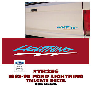 TR236-BLWH 1993-95 FORD F-150 LIGHTNING - TAILGATE DECAL - ONE DECAL - LICENSED