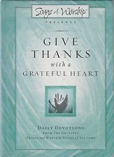 Give Thanks With a Grateful Heart (2002, Hardcover)