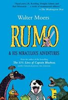 Rumo: And His Miraculous Adventures by Moers, Walter