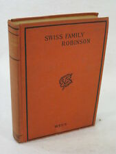 Jean Wyss THE SWISS FAMILY ROBINSON (ed. William H.G. Kingston) Federal Book Co.