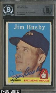 Jim Busby Signed 1958 Topps #28 AUTO Baltimore Orioles BGS BAS Authentic