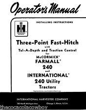 FARMALL 240 & IH 240 FAST-HITCH Install & Operators