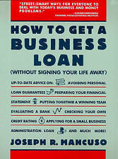 NEW How to Get a Business Loan by Joseph R. Mancuso