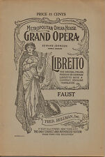 Faust • Metropolitan Opera House NYC Libretto • Edward Johnson, Manager