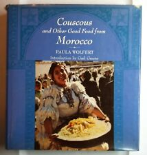 Couscous and Other Good Food from Morocco by Paula Wolfert, HC/DJ 1st Ed. 1973