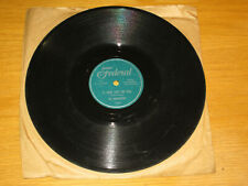 "DOO WOP 78 RPM - THE MIDNIGHTERS - FEDERAL 12299 - ""IS YOUR LOVE FOR REAL"""
