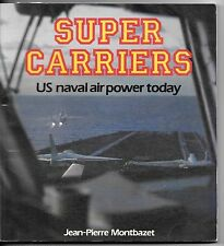 Osprey Color Series,  Super Carriers, US Naval Air Power Today, Pictorial USED
