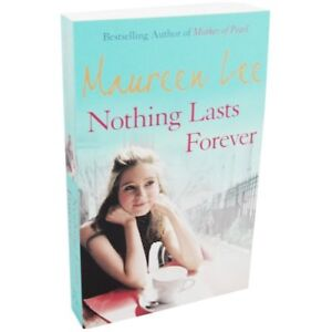 Nothing Lasts Forever,Maureen Lee- 9781407230689