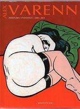 VARENNE PEINTURES 2000 2004. BFB Editions 2004. Pin up, illustrations. NEUF