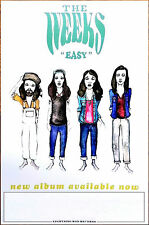 THE WEEKS Easy 2017 Ltd Ed New RARE Poster +FREE Rock Folk Indie Country Poster!