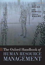 The Oxford Handbook of Human Resource Management by Oxford University Press (Pap