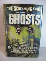 """""""The Screaming Skulls and Other Ghosts"""" Elliott O'Donnell 1st Amer. Ed 1969 HBDJ"""
