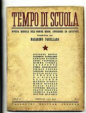 TEMPO DI SCUOLA#Mensile Ord. Medio/Superiore/Artistico-An.II-N.4#Febbraio 1941