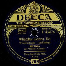 BILL HALEY & HIS COMETS Whatcha Gonna Do / Crazy Man.. -deutsche Pressung- S607