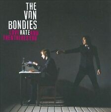 Love Hate and Then There's You by The Von Bondies (CD, Feb-2009, Shout!)(57)