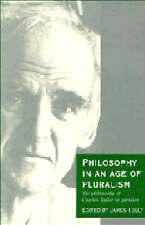 Philosophy in an Age of Pluralism: The Philosophy of Charles Taylor in-ExLibrary