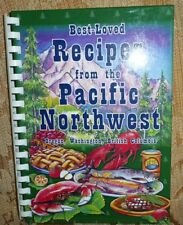 Best-Loved Recipes from the Pacific Northwest Oregon Washington British Columbia