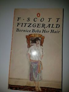 Bernice Bobs Her Hair - and Other Stories, Fitzgerald, F. Scott, Used; Good
