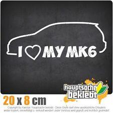 I Love my MK6 csf0690 20 x 8 cm JDM  Sticker Aufkleber