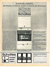 PUBLICITE  1966   SCHOLTES   cuisinière ELGA