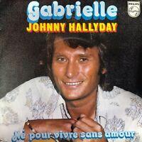 VINYLE / 45t / SINGLE : JOHNNY HALLYDAY - GABRIELLE