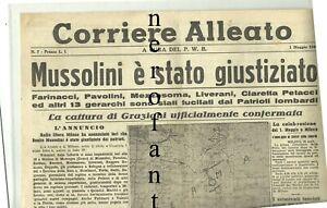 Corriere Alleato - P.W.B.1945 MUSSOLINI E'STATO GIUSTIZIATO-Graziani catturato