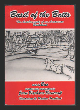 Basil of the Batts: The Autobiography of an Aristocratic Dachshund by Jean...