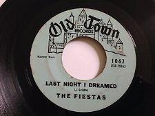 "The Fiestas - So Fine / Last Time I Dreamed 7"" 45 RPM Old Town Original Vinyl"