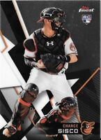 CHANCE SISCO 2018 Topps Finest Base Card #85 ORIOLES RC Rookie