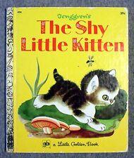 THE SHY LITTLE KITTEN Gustaf Tenggren CATHLEEN SCHURR Little Golden Book KIDS