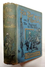 Fix Bay'nets! or, The Regiment in the Hills 1899 G. Manville Fenn; W.H.C. Groome