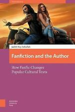 FANFICTION AND THE AUTHOR - NEW HARDCOVER BOOK
