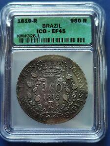 1819-R BRAZIL 960 Reis Silver Coin Joao VI ICG XF-45