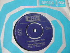 ENGELBERT HUMPERDINCK - THERE GOES MY EVERYTHING - DECCA 7""