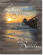 New Life is Better at the Beach Decorative Metal Tin Sign