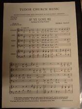 Church Choral Sheet Music: If Ye Love Me (Tallis)-Anthem for SATB 9 Copies
