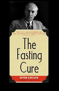 Fasting Cure, Paperback by Sinclair, Upton, Brand New, Free P&P in the UK