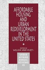 Affordable Housing and Urban Redevelopment in the United States : Learning from