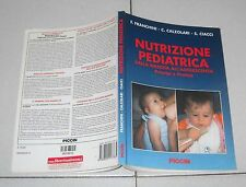 Franchini Calzolari Ciacci NUTRIZIONE PEDRIATICA dalla nascita all'adolescenza