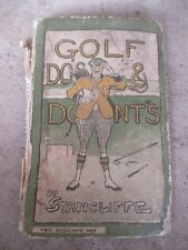 GOLF DO'S & DONT'S BY STANCLIFFE OLD VINTAGE GOLFING BOOK