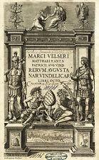 Welser: Rerum Augusta Nar. Vindelicarum, Venedig, Manutius, 1594.