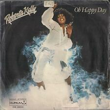 DISCO 45 Giri Roberta Kelly - Oh Happy Day / Speaking My Mind In His Ear