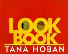 Look Book by Tana Hoban (1997, Hardcover)