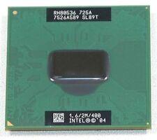 CPU Intel Pentium M 725A Centrino 1.60GHz 400MHz - SL89T mobile 2MB 1.6/2M/400