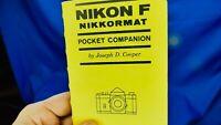CLASSIC NIKON F -NIKKORMAT POCKET COMPANION BY J.D. COOPER