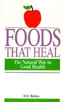 Foods That Heal-ExLibrary