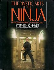 THE MYSTIC ARTS OF THE NINJA BY STEPHEN K. HAYES